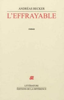 L'effrayable - AndréasBecker