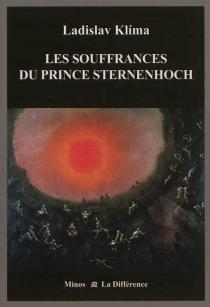 Les souffrances du prince Sternenhoch : roman grotesque - LadislavKlíma