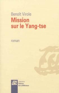 Mission sur le Yang-tse - BenoîtVirole