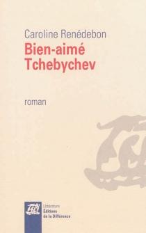 Bien-aimé Tchebychev - CarolineRenédebon