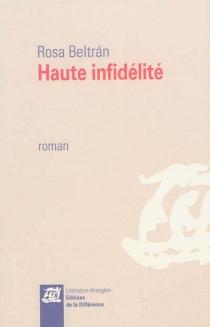 Haute infidélité - RosaBeltrán