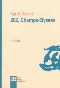 202, Champs-Elysées - José Maria Eça deQueirós