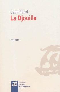 La djouille - JeanPérol