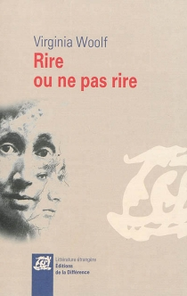 Rire ou ne pas rire : anthologie (1905-1929) - Virginia Woolf