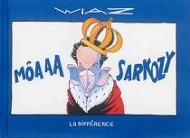Môaaa Sarkozy - Wiaz