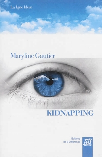 Kidnapping - Maryline Gautier