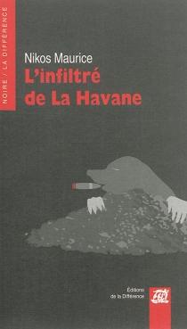 L'infiltré de La Havane - NikosMaurice
