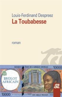 La toubabesse - Louis-FerdinandDespreez