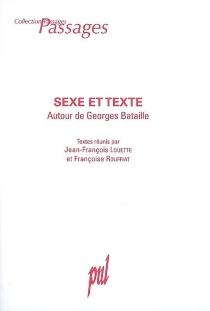 Sexe et texte : autour de Georges Bataille -