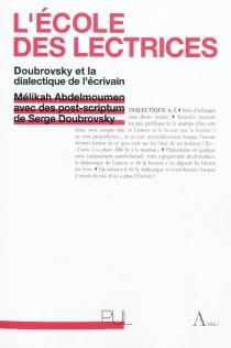 L'école des lectrices : Doubrovsky et la dialectique de l'écrivain - MélikaAbdelmoumen