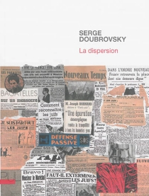 La dispersion - Serge Doubrovsky