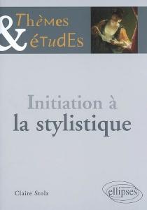 Initiation à la stylistique - ClaireStolz