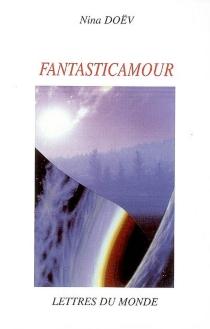 Fantasticamour - NinaDoëv