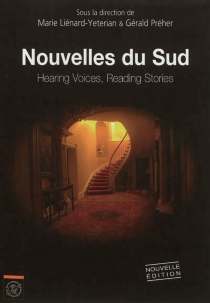Nouvelles du Sud : hearing voices, reading stories -