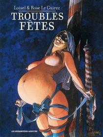 Troubles fêtes - RoseLe Guirec