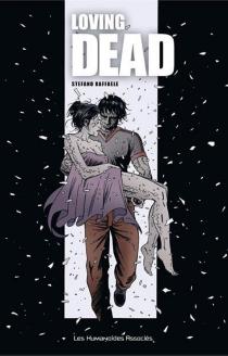 Loving dead - StefanoRaffaele