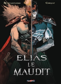 Elias le maudit : intégrale - SylvianeCorgiat