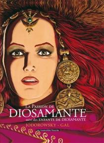 La passion de Diosamante - Jean-ClaudeGal