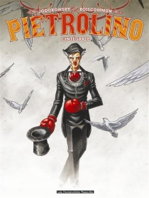 Pietrolino : l'intégrale - Olivier G.Boiscommun