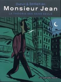 Monsieur Jean : la théorie des gens seuls - CharlesBerbérian
