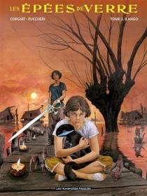 Les épées de verre - SylvianeCorgiat