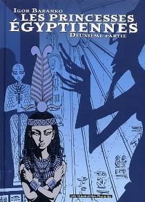 Les princesses égyptiennes - IgorBaranko