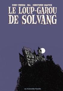 Le loup-garou de Solvang : terreur sur la ville - JerryFrissen