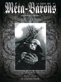 La caste des Méta-Barons : l'intégrale - JuanGiménez