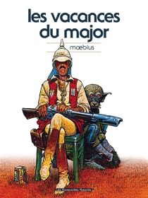 Les vacances du Major - Moebius