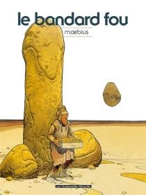 Cauchemar blanc| Le bandard fou - Moebius