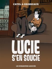 Lucie s'en soucie - Catel