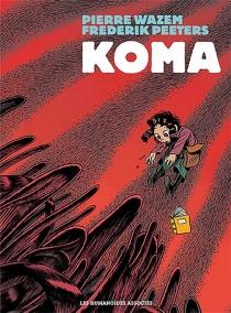 Koma : l'intégrale - FrederikPeeters