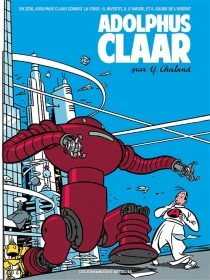 Adolphus Claar| Suivi de Atomax| Suivi de Kidnapping en télétrans - YvesChaland