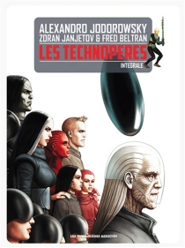 Les Technopères : intégrale - ZoranJanjetov