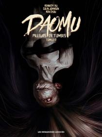 Daomu : pilleurs de tombes - KenChou