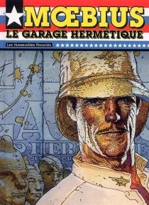 Le garage hermétique - Moebius