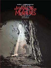 Le Manoir des murmures : intégrale - DavidMunoz