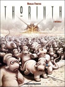 Thorinth : l'intégrale - NicolasFructus
