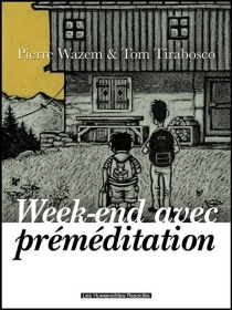 Week-end avec préméditation - Tom Tirabosco