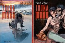 Touna-Mara : pack : tomes 1 et 2 - PatrickGalliano