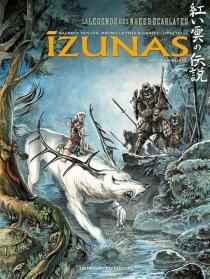 Izunas : la légende des nuées écarlates - BrunoLetizia
