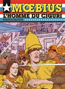L'homme du ciguri - Moebius