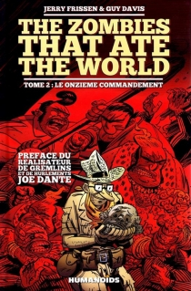 The zombies that ate the world - Guy Davis