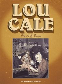 Lou Cale : intégrale - Raives