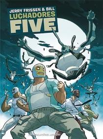 Luchadores five : intégrale - Bill