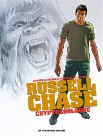 Russell Chase : cryptozoologue : intégrale - PasqualeDel Vecchio
