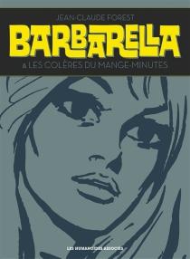 Barbarella| Suivi de Les colères du mange-minutes - Jean-ClaudeForest