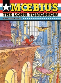 The long tomorrow - Moebius
