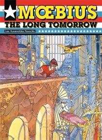 The long tomorrow - Moebius