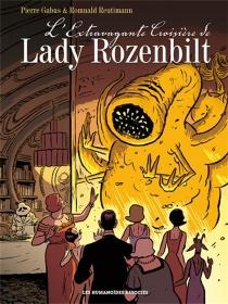 L'extravagante croisière de lady Rozenbilt - PierreGabus